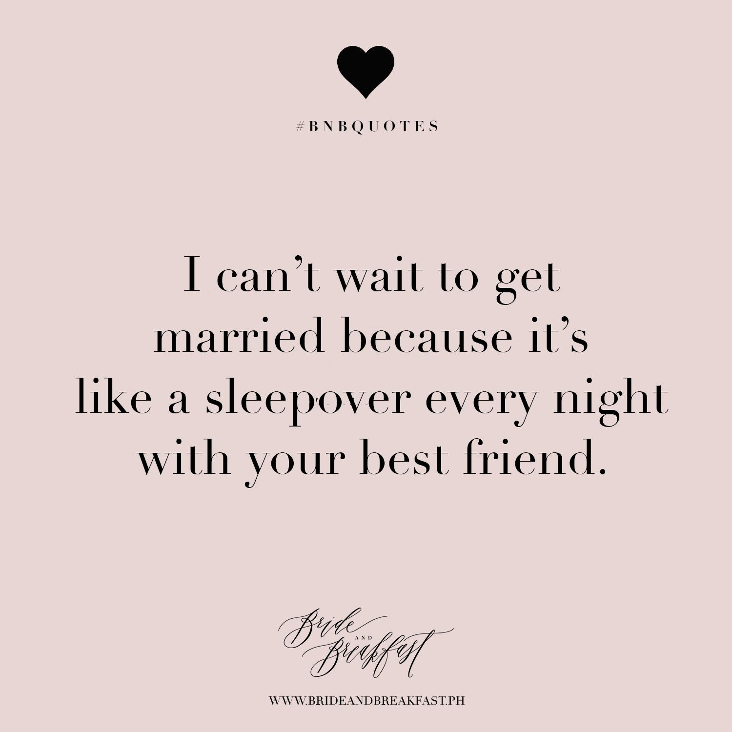 Getting Married Quotes I can't wait to get married because it's like a sleepover every  Getting Married Quotes