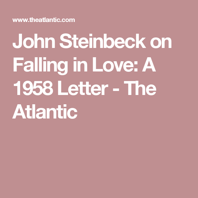 john steinbeck on falling in love