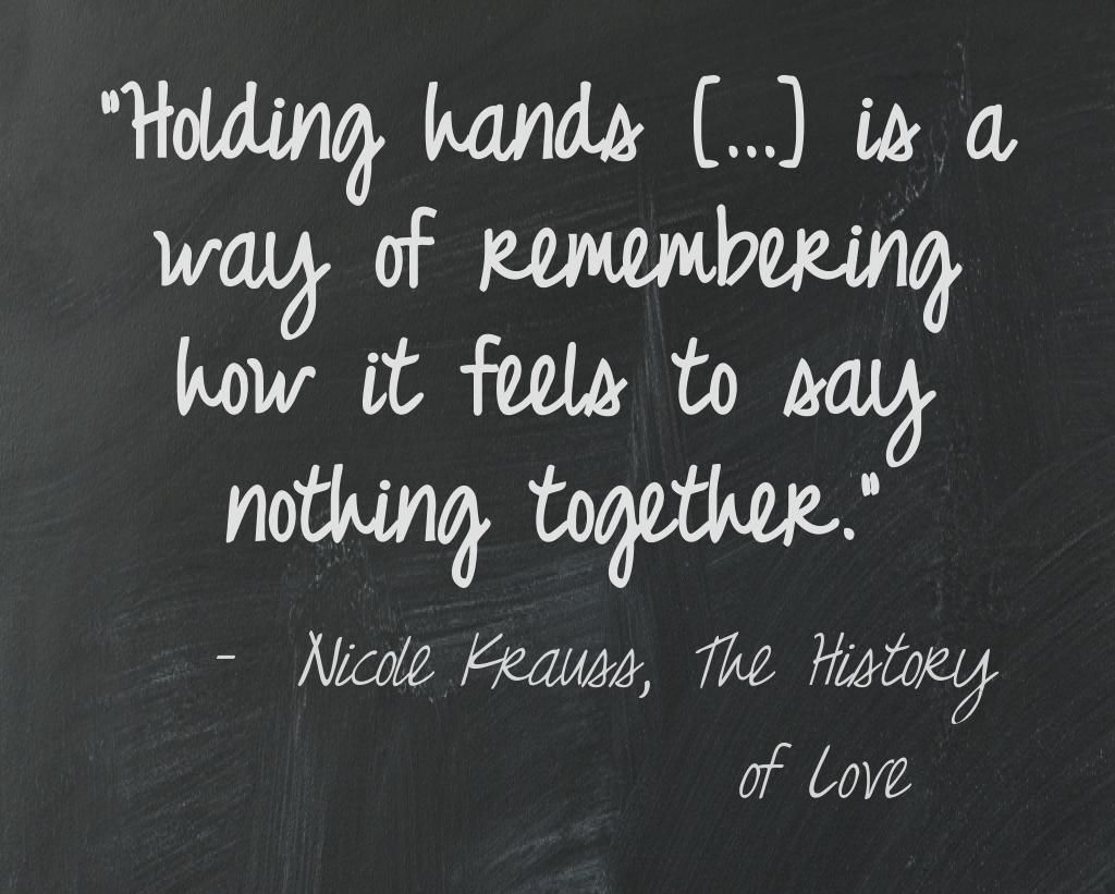 Literary Quotes About Friendship Nicole Krauss The History Of Love  Say What Book Quotes