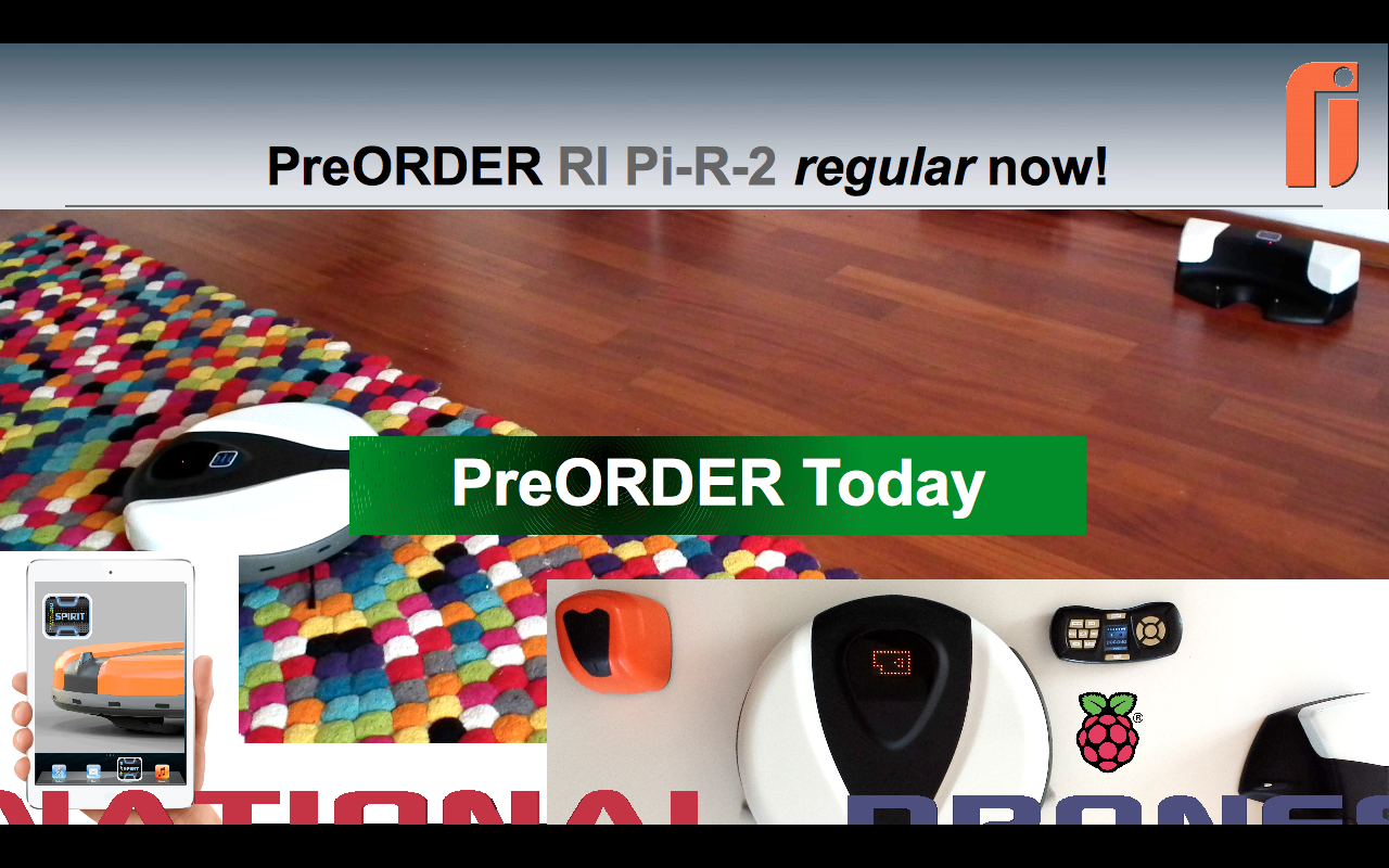 RI has started the preOrder campaign for the RI Pi-R-2 - visit our www.RoboticsInd.com page to join now and get the special offer before official Kickstarter launches in 2014!