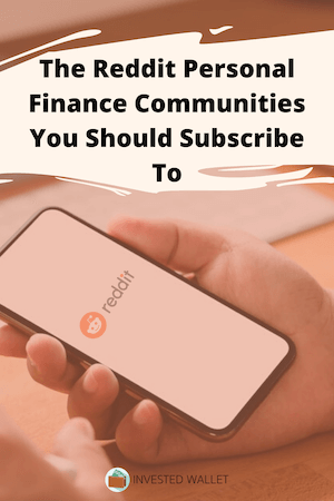 The Top Reddit Personal Finance Communities You Should Subscribe To Personal Finance Finance Investing