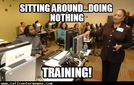 Training Day Best Day Ever Training Day Call Center Work Humor