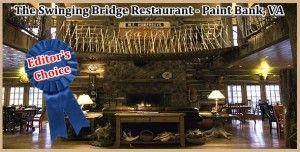 The Swinging Bridge Restaurant Paint Bank Va Let S