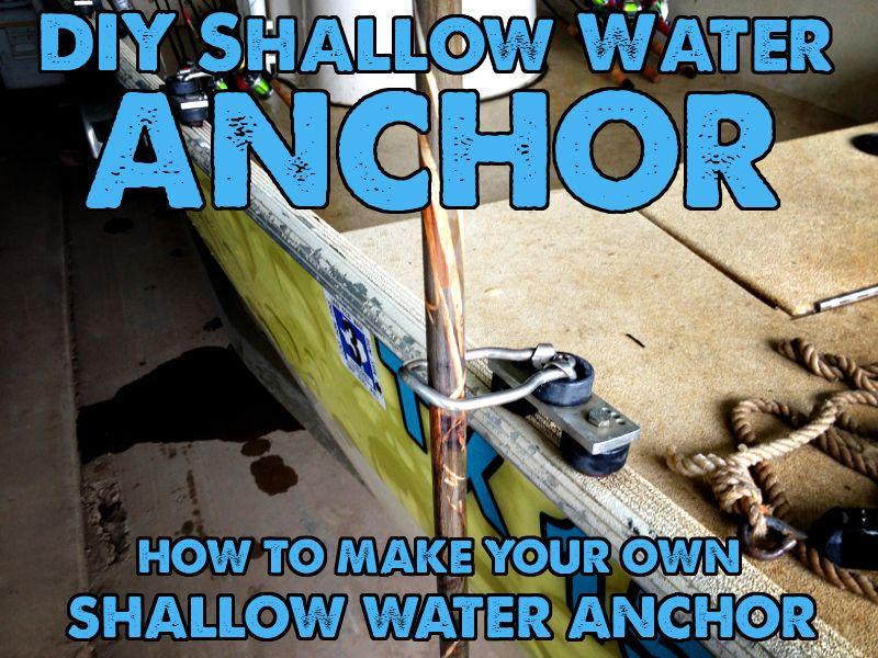 Diy shallow water anchor an anchor pole on the cheap