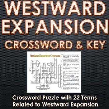 Westward expansion manifest destiny crossword puzzle with key westward expansion manifest destiny crossword puzzle with key a 22 term and clue crossword puzzle related to westward expansion in american history malvernweather Gallery