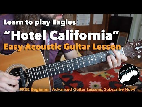 How To Play Hotel California On Guitar Hotel California Chords
