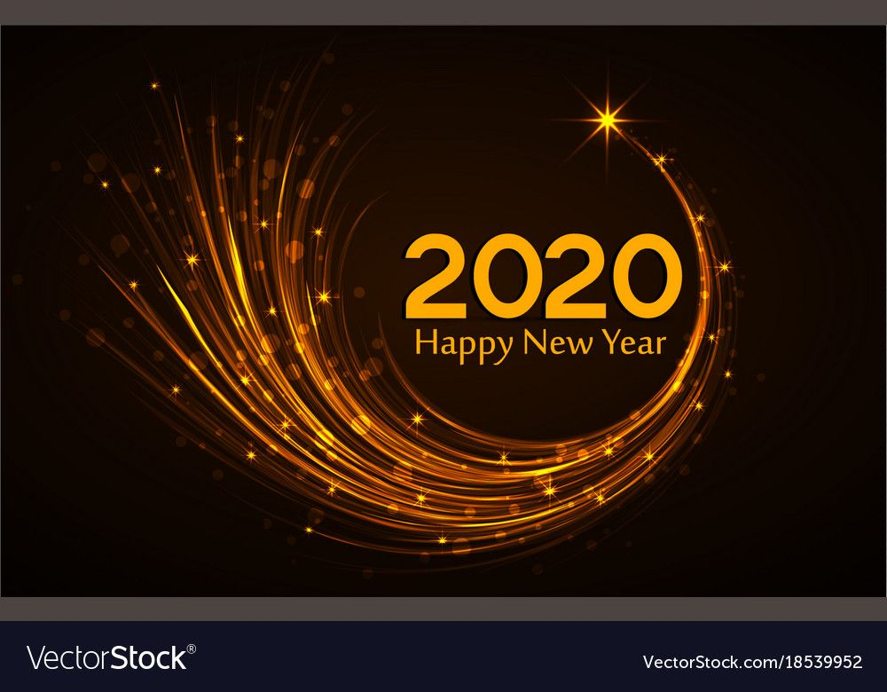 Happy New Year 2020 Vector Illustration Christmas Background Download A Free Preview Or High Q In 2020 Happy New Year Message Happy New Year Greetings Happy New Year