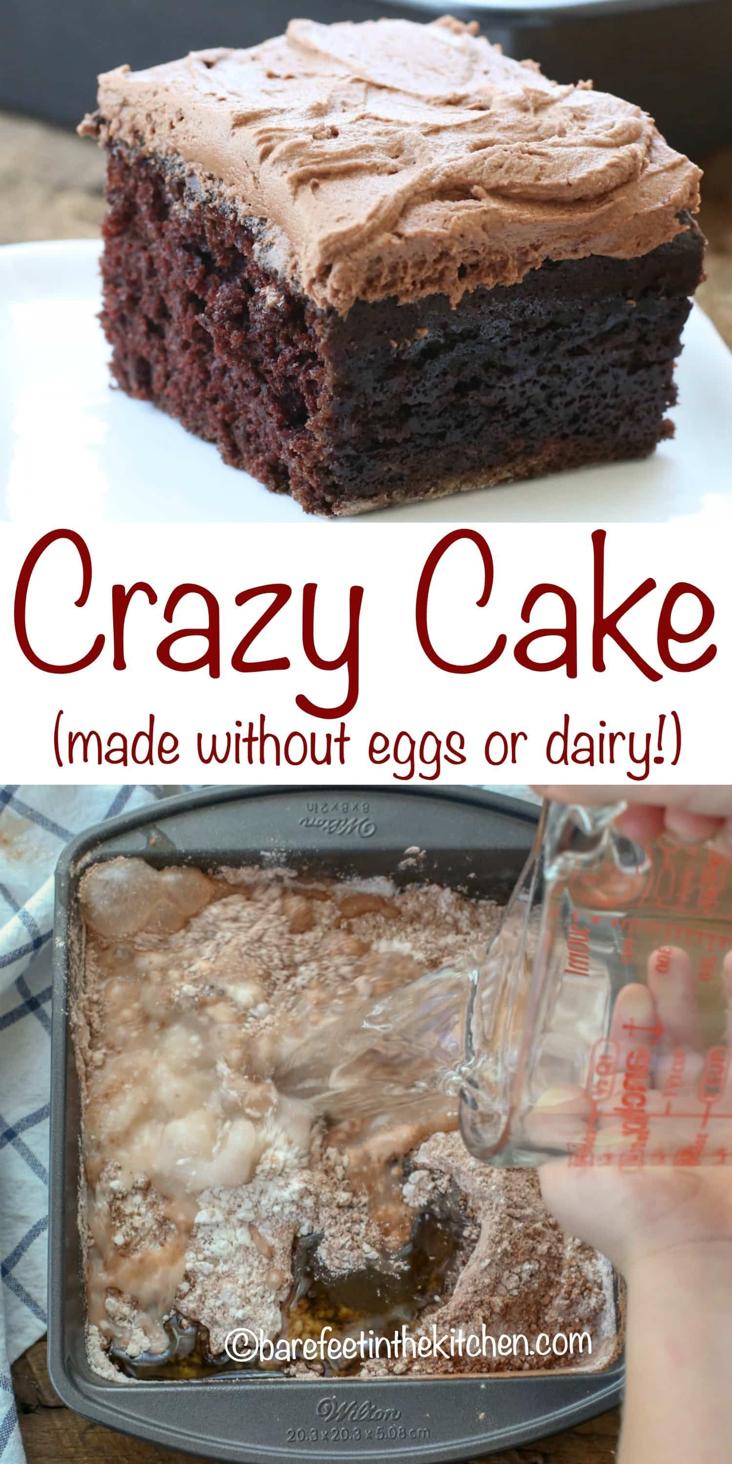 Crazy Cake | Crazy cake recipes, Cake recipes, Crazy cakes