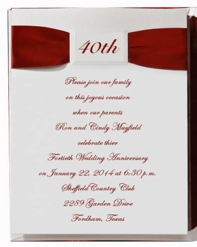 3 40Th Anniversary Invitation Wording Ideas 40Th Anniversary