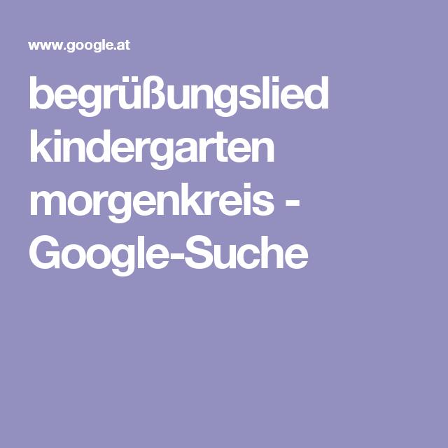 begrüßungslied kindergarten morgenkreis - Google-Suche ...