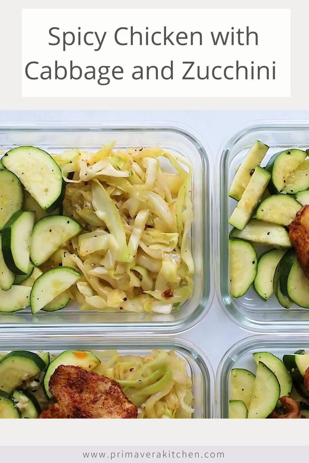 Spicy Chicken with Sauteed Cabbage and Zucchini Bowls -   19 meal prep recipes for beginners simple ideas