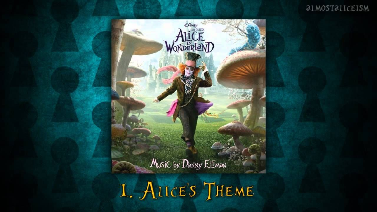 Alice In Wonderland Soundtrack 01 Alice S Theme Lyrics I Really Love This Song This Is The Song T Alice In Wonderland Inspirational Music Wonderland