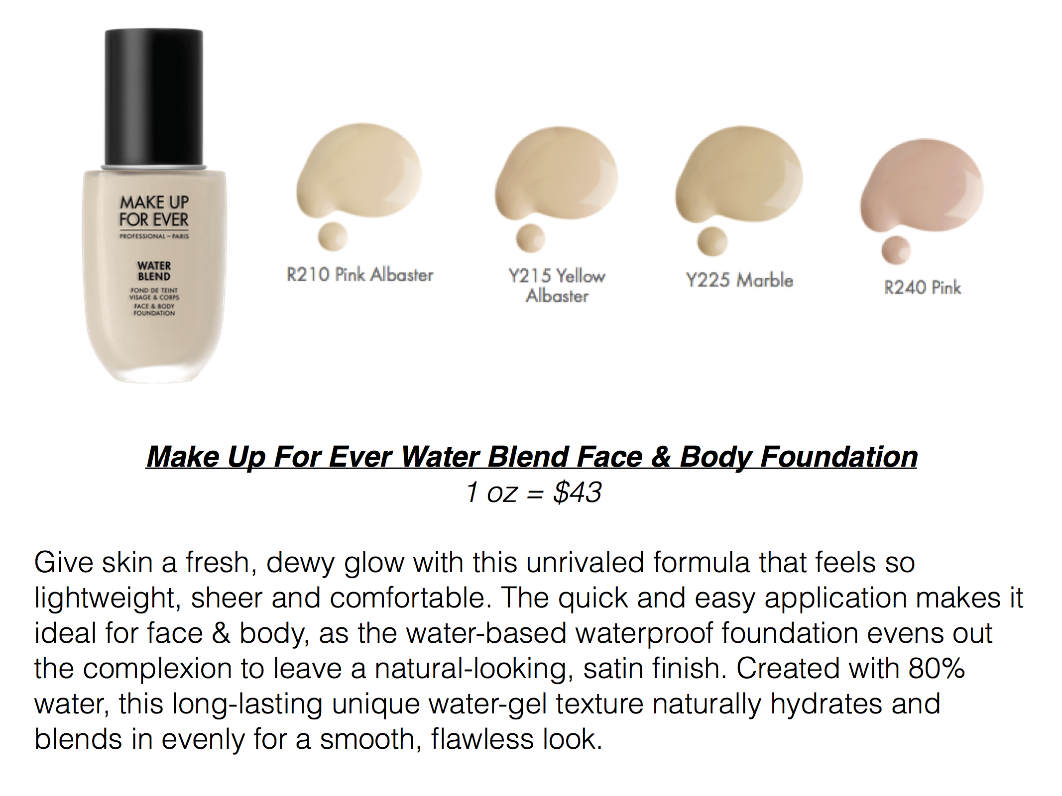 Make Up Forever Water Blend Foundation Swatches Of Pale Fair Shades 43 Foundation Swatches Body Foundation Natural Foundation