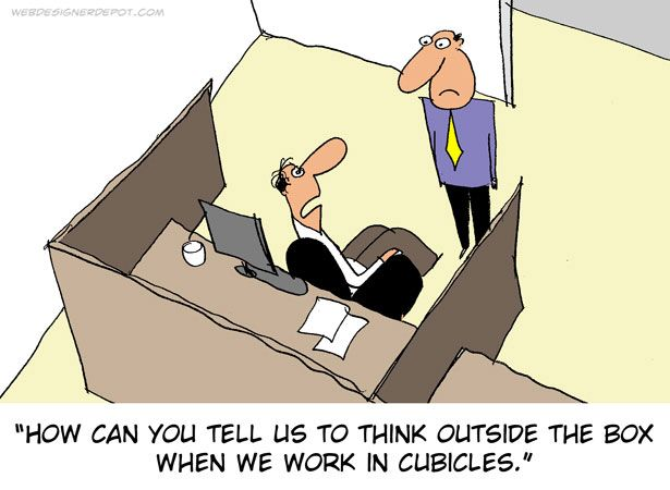 outside the box office. How Can You Tell Us To Think Outside The Box When We Work In Cubicles. Office