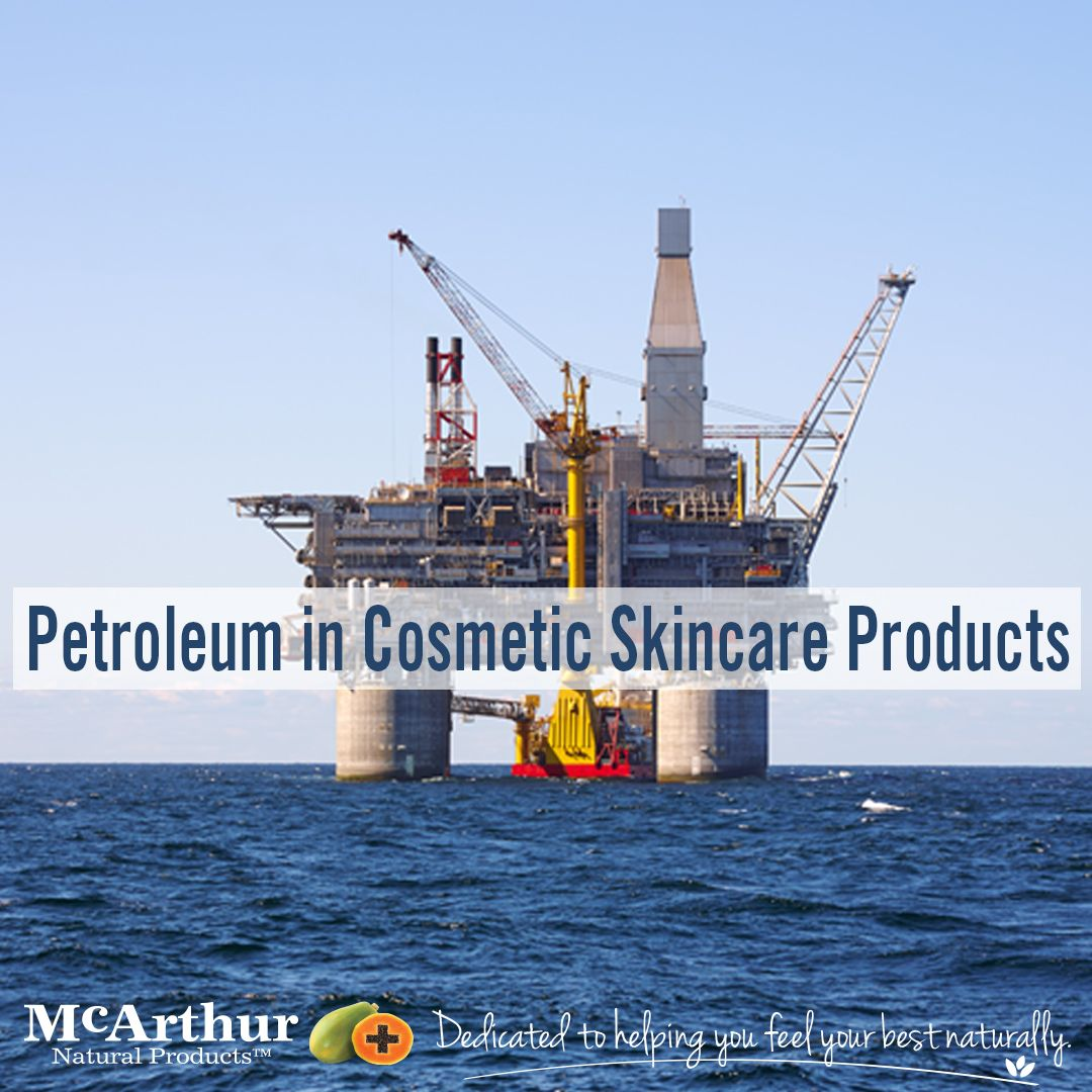 Petroleum in Cosmetic Skincare Products How much do you know about petroleum in skincare products? Did you know that petroleum is fundamentally a by-product of the oil industry – originally found coating the bottom of oil rigs in the mid-1800's? As well as being used as a lubricant in engines, it is also commonly used topically in the belief that it will heal and moisturise the skin. There have been many questions raised recently over its use in cosmetic skincare products.