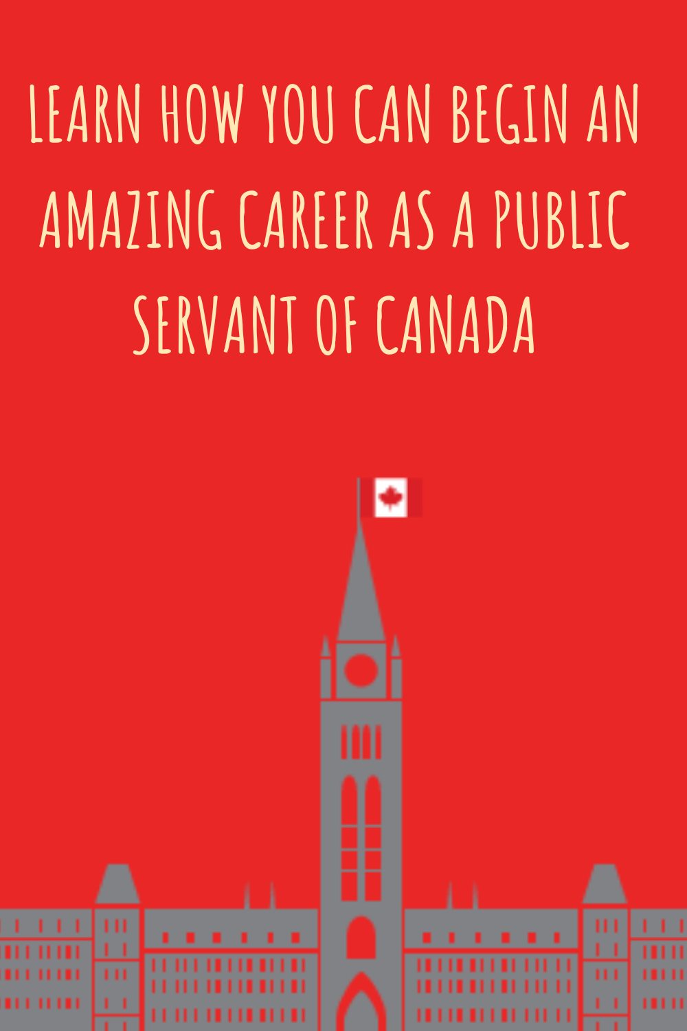 Learn How You Can Begin your Career as a Public Servant in Canada | Job Search