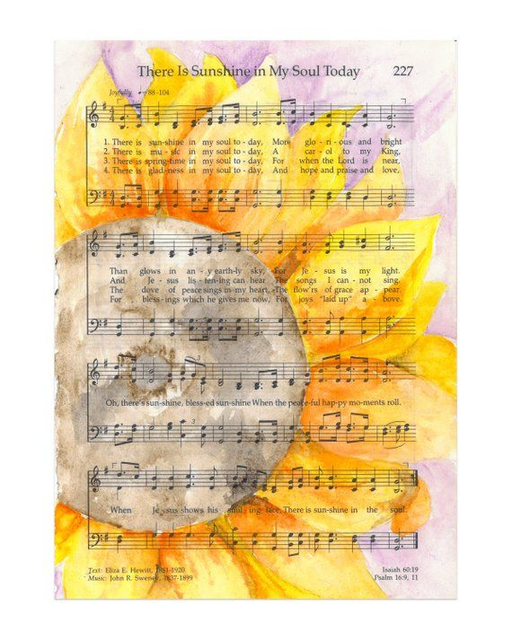 Printable Sunflower Watercolor There Is Sunshine In My Soul Etsy Hymn Art Sheet Music Art Watercolor Sunflower