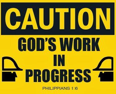 Caution+God's+work+in+Progress.jpg (376×306)