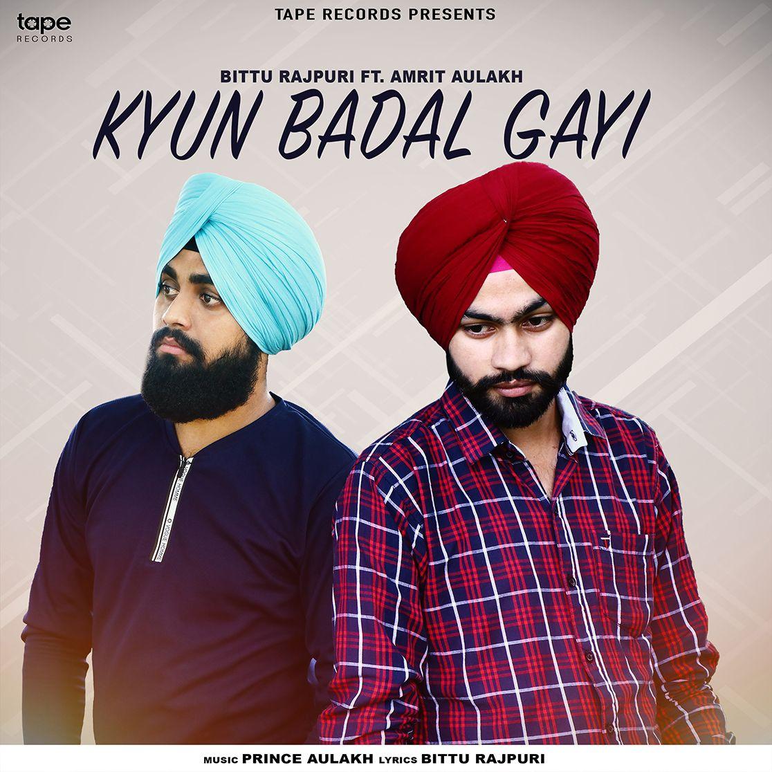 Kyun Badal Gayi By Amrit Aulakh Bittu Rajpuri Download Mp3 Music Download Download Free Music Songs