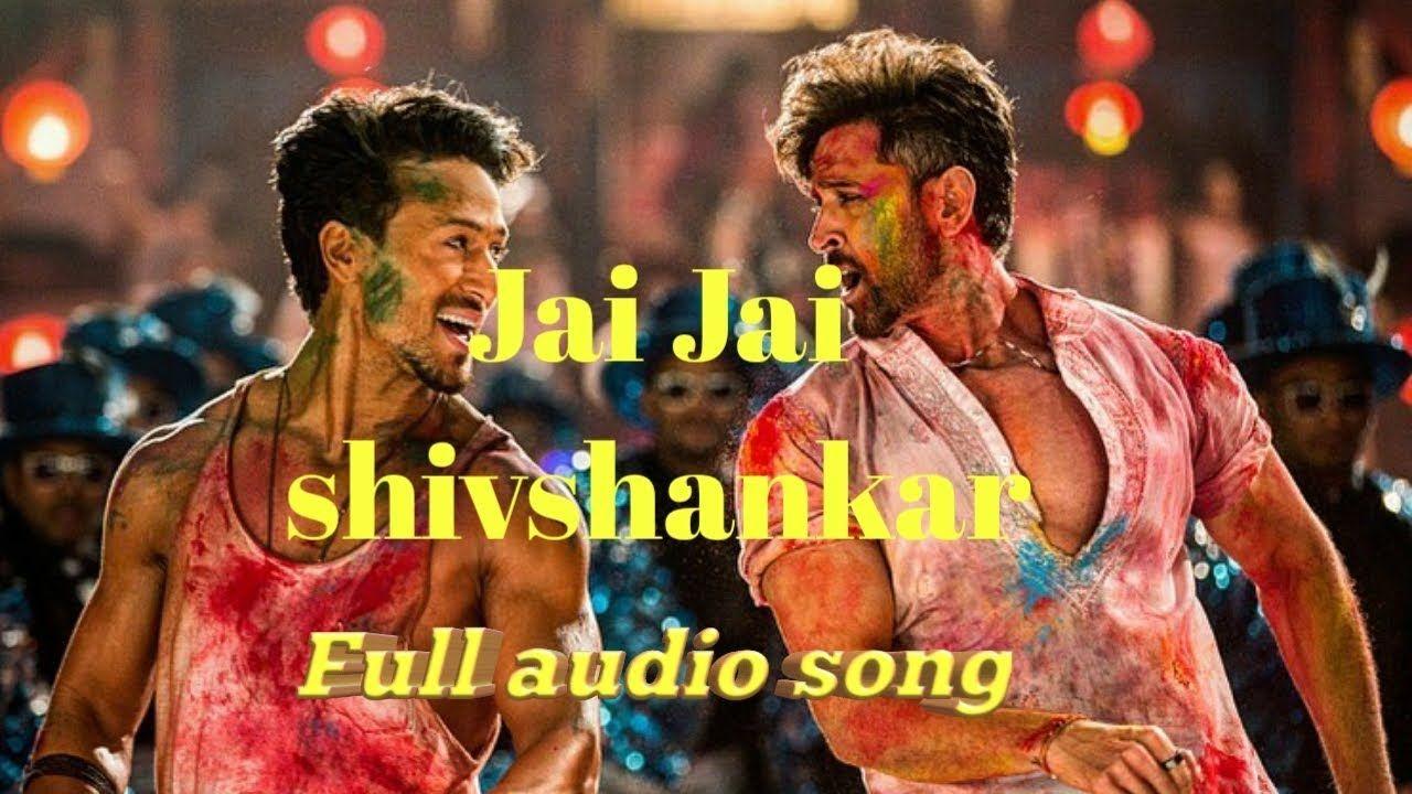 Jai Jai Shivshankar Full Audio Song From War Audio Songs Songs Audio