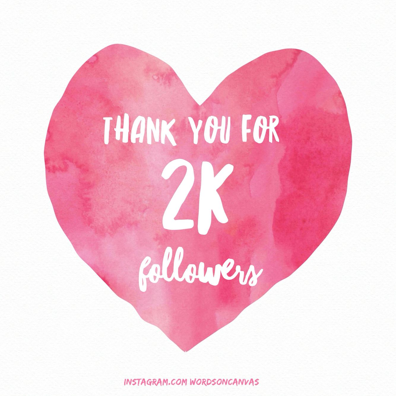 Thank You For 2K Followers On Instagram!