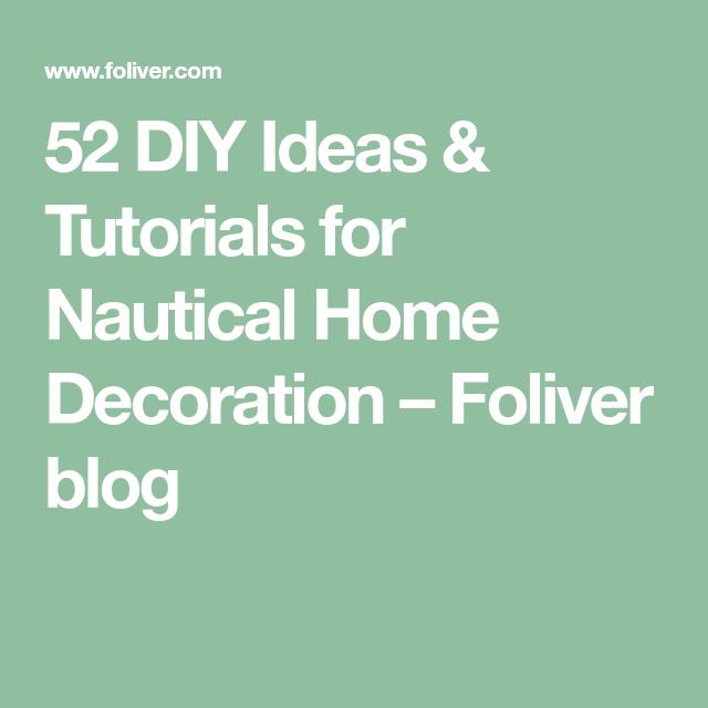 52 Diy Ideas Tutorials For Nautical Home Decoration