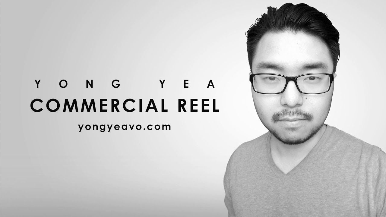 Yong Yea Commercial Voice Over Demo Reel The Voice Voice
