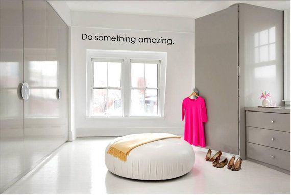 Do Something Amazing Vinyl Wall Art Decal Perfect for Closets Above Doors and Ships Free on Etsy, $24.00