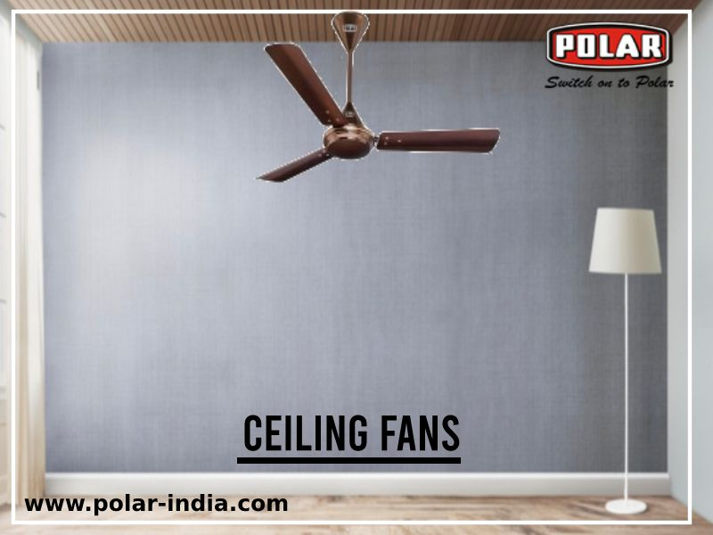 Ceiling Fans Are The Most Economical Fans In India Ceiling Fans