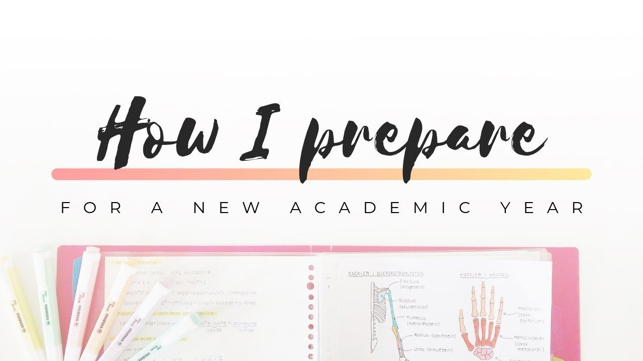 How I Prepare For A New Academic Year Back To School 2019