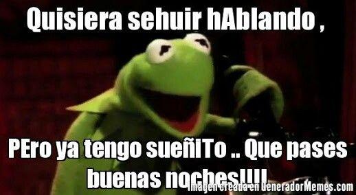 Buenas Noches Memes Espanol Graciosos Memes Divertidos Frases Hilarantes