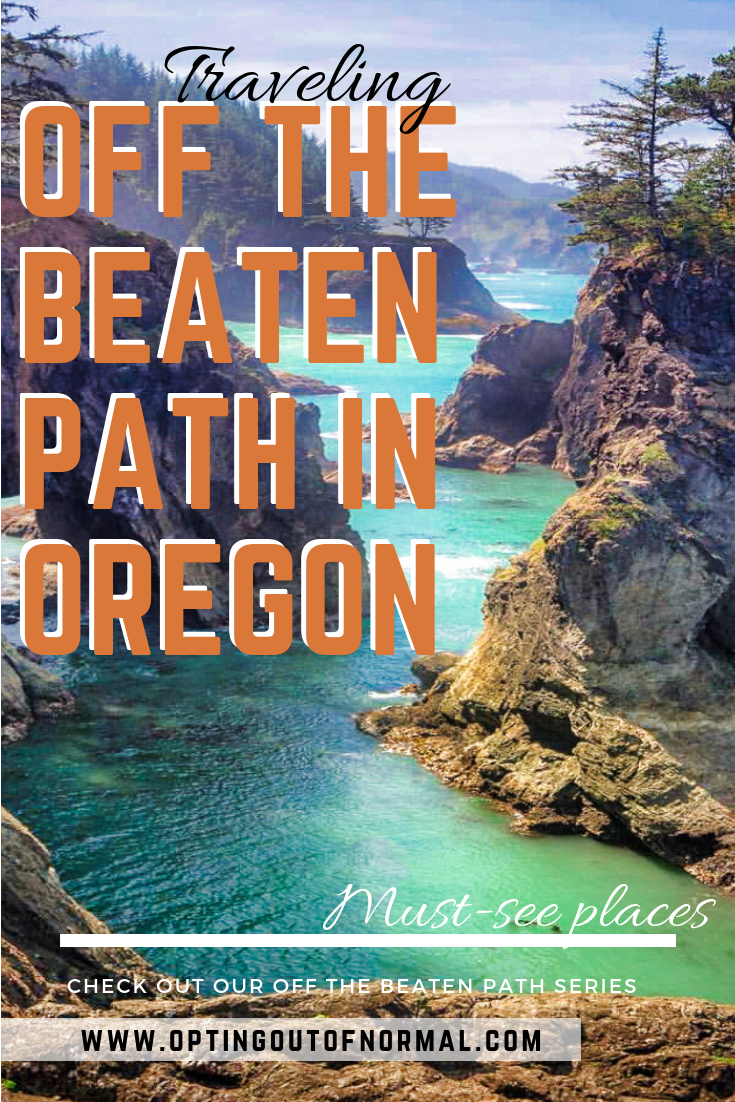 Off the Beaten Path in Oregon