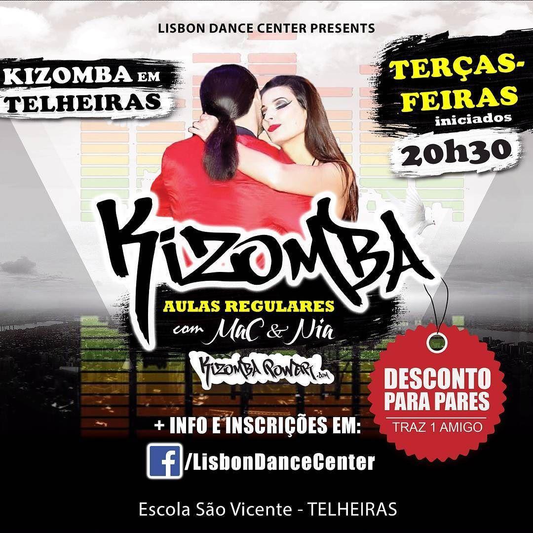 KIZOMBA em TELHEIRAS - TERÇAS Kizomba Power com Aulas Regulares na Lisbon Dance Center. Sabe mais e inscreve-te em: Facebook/LisbonDanceCenter ou LisbonDanceCenter@gmail.com #kizomba #telheiras #lisbondancecenter #aulas #workshops #semba #zouk #tarraxinha @rudiageu