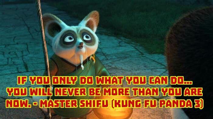 Inspiring Quotes In Kungfu Panda, Kungfu Panga Quotes