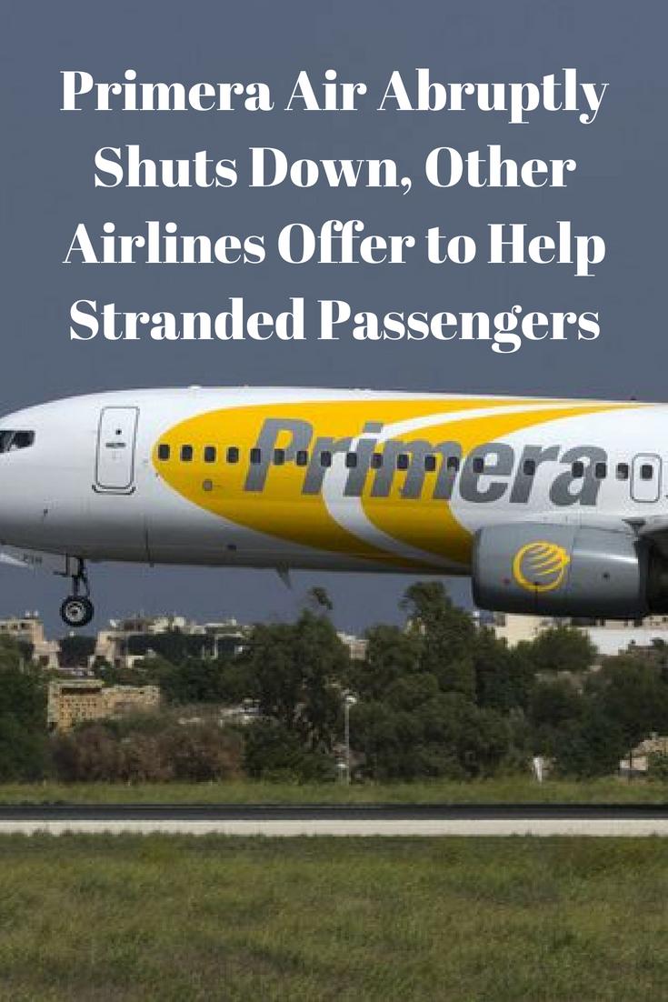 Primera Air Abruptly Shuts Down Stranding Passengers Passenger Air Budget Airline