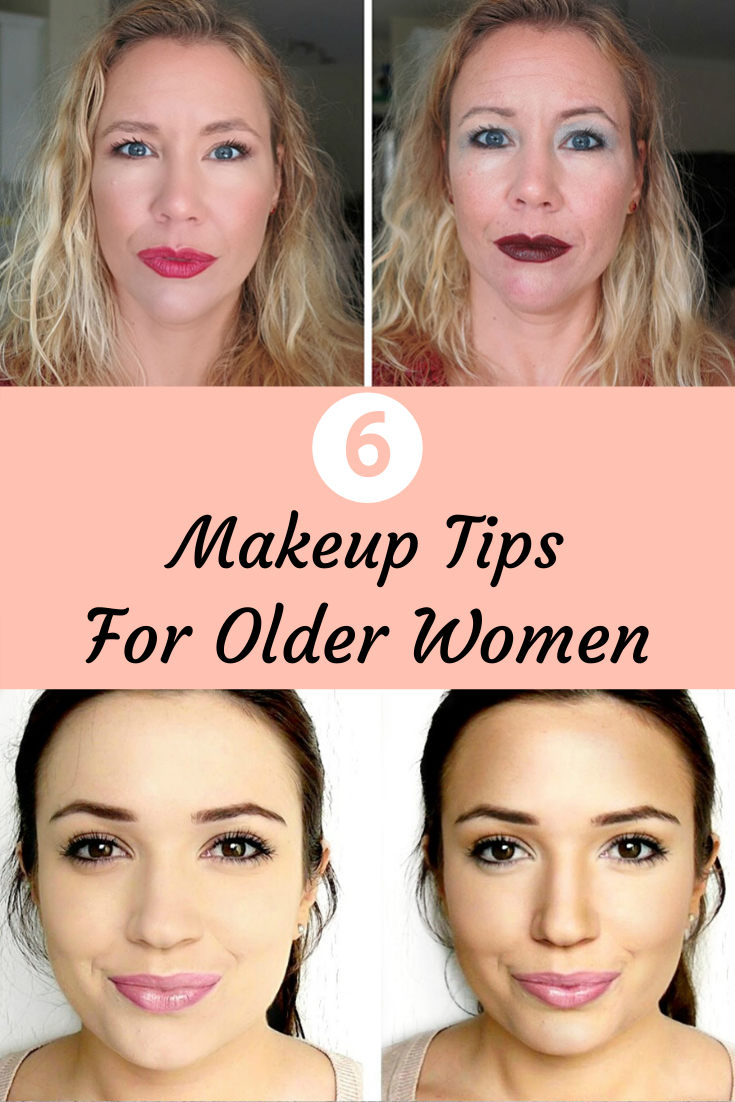 6 Makeup And Beauty Tips For Older Women Stylish Boss In 2020 Makeup Tips For Older Women Beauty Hacks Natural Beauty Skincare