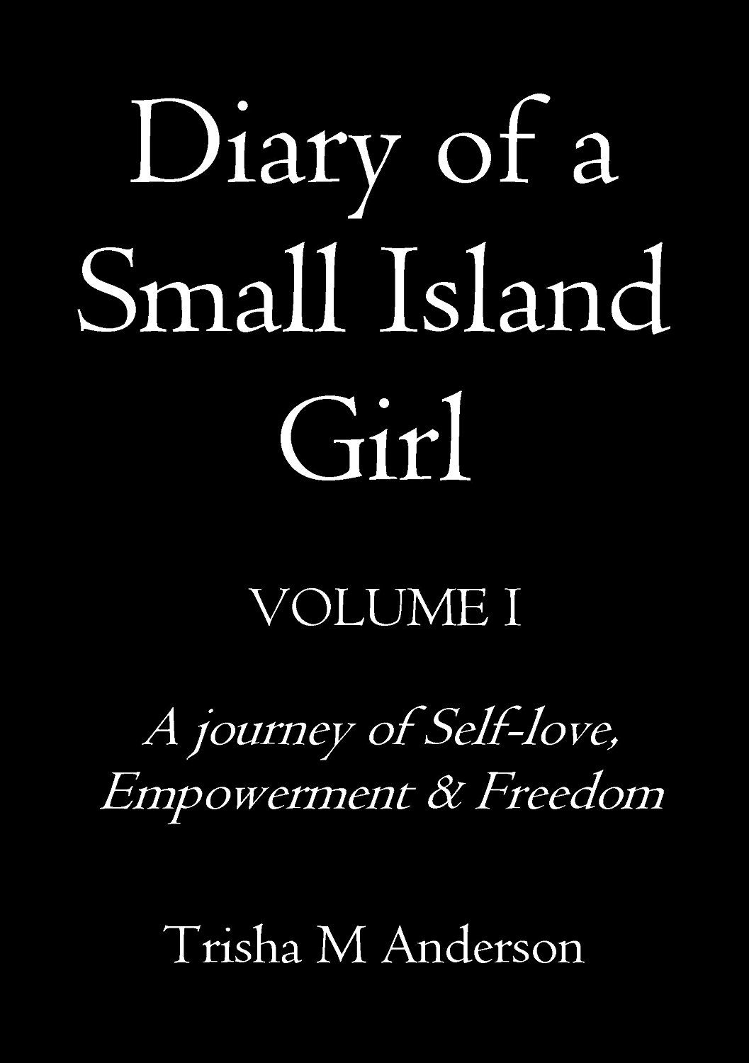 Diary Of A Small Island Girl, Volume 1 | Inspirational ...