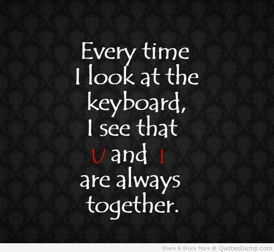 Lgbt Quotes U & I Are Always Together  Lgbt Quotes & Sayings  Pinterest  Lgbt