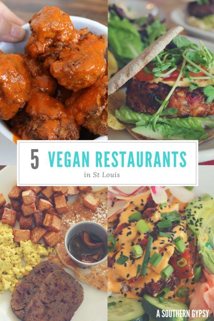 Five Vegan Restaurants In St Louis Vegan Restaurants Vegetarian Travel Vegan Travel