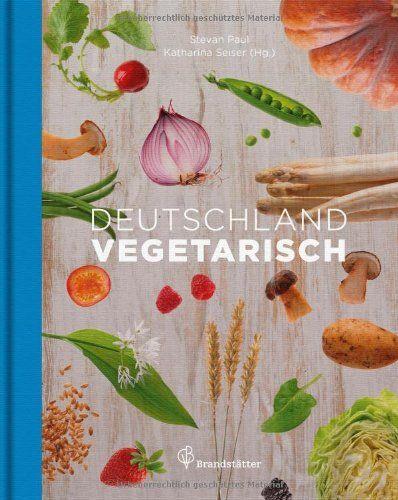 Deutschland vegetarisch von Katharina Seiser http://www.amazon.de/dp/3850337391/ref=cm_sw_r_pi_dp_krplwb11ZC28X
