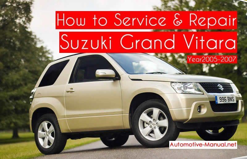 How To Service Repair Suzuki Grand Vitara 2005 2007 Pdf Manual