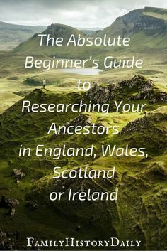 The Absolute Beginner's Guide to UK and Irish Genealogy Research #genealogy Does your ancestry lead you back to England, Ireland, Scotland or Wales? Use this genealogy beginner's guide get started researching your British Isles ancestors today and grow your family tree. #genealogy
