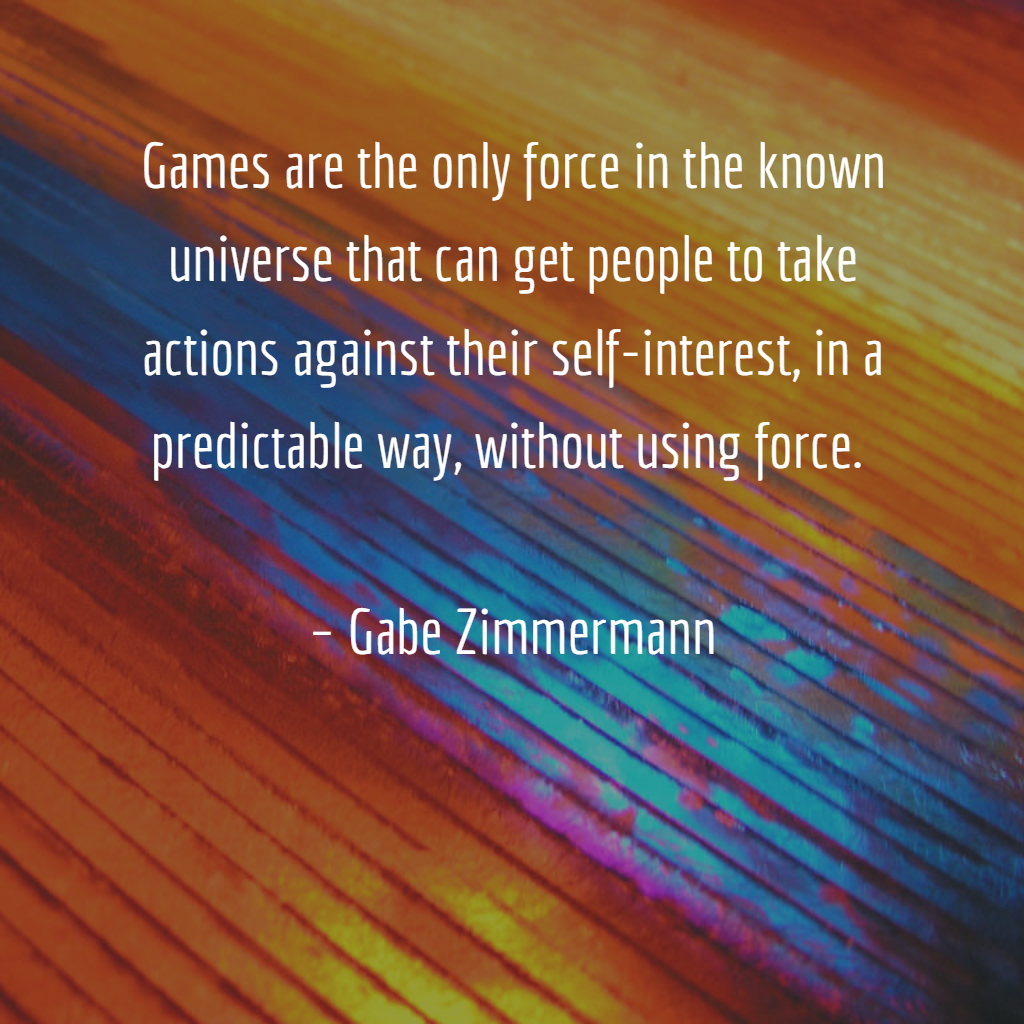 Inspiring Quote About Game Based Learning And Gamification Part Of A Series Of Quotes To Be Published By Jams Gamification Game Based Learning Important Quotes