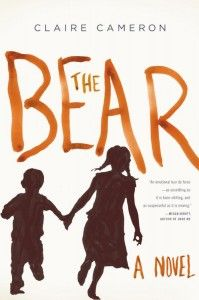 """""""The Bear: A Novel"""" by Claire Cameron got a 3.5 star review from blog Nicole About Town... February 13, 2014: """"A great, short read that will be the subject of much water-cooler talk for some time to come."""""""