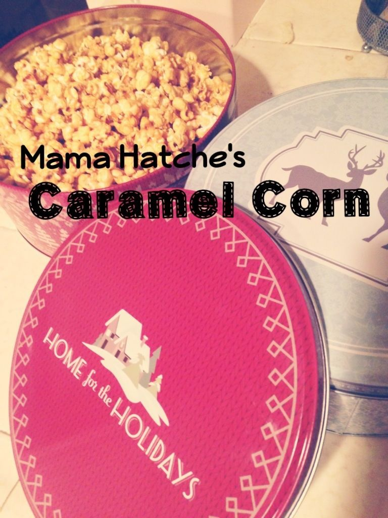 Mama Hatch's Caramel Corn via CheersLoveChels