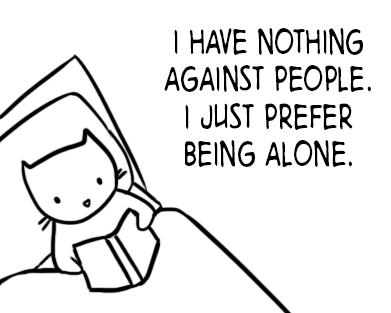 why do i prefer being alone