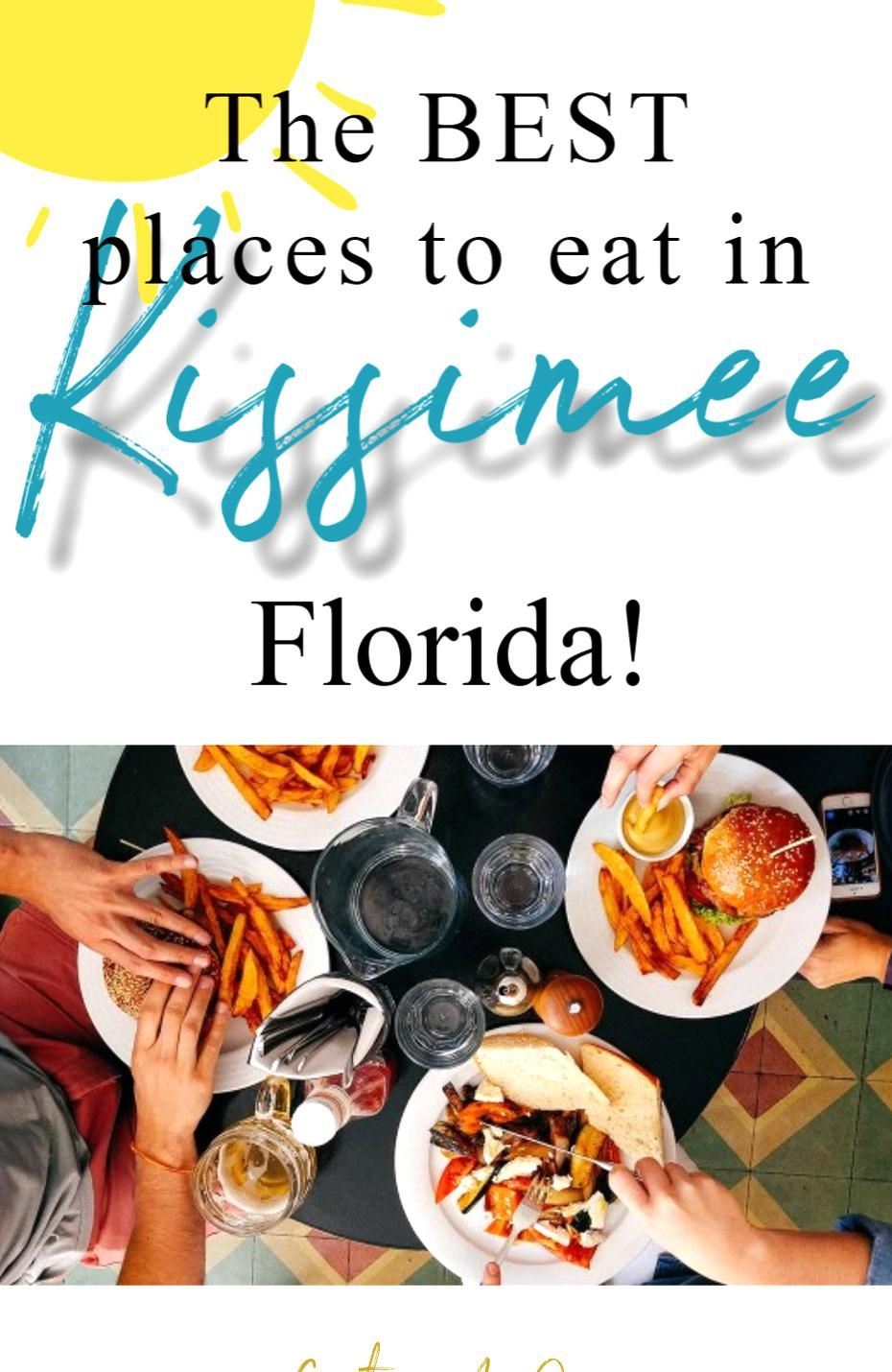 Where To Eat In Kissimmee Are You Looking For The Perfect Place To Eat In Kissimmee Check Out The F In 2020 Kissimmee Florida Kissimmee Florida Restaurants Kissimmee