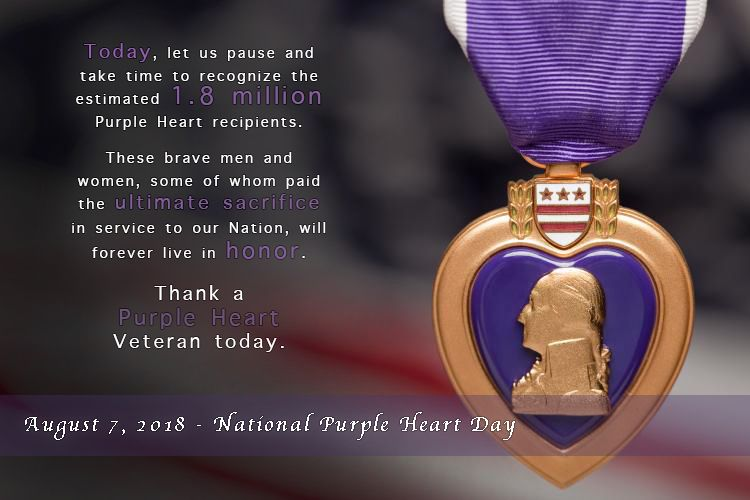 Back In The Day 236 Years Ago August 7 Is Commemorated As Purple Heart Day To Remember 1782 When Purple Heart Day Purple Heart Medal Purple Heart Recipients