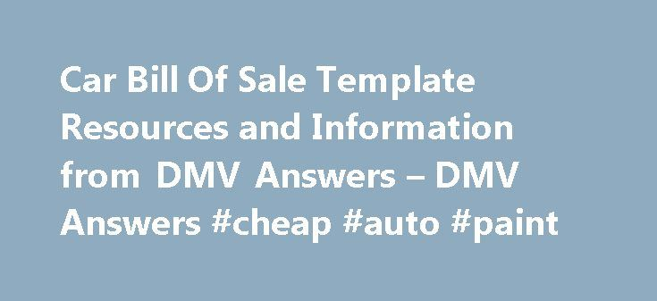Car Bill Of Sale Template Resources And Information From Dmv