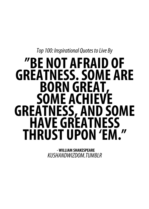 Top Quotes To Live By Extraordinary Quotestoliveby  Quotes Kushandwizdom Top 100 Inspirational